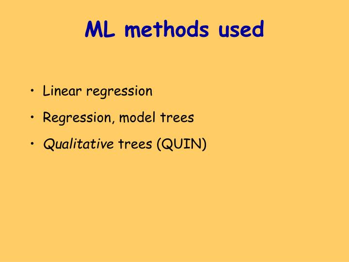 ML methods used