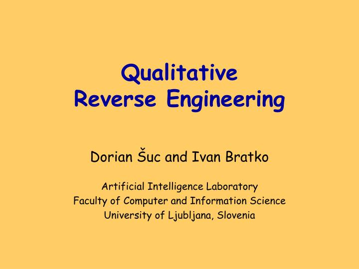 Qualitative reverse engineering