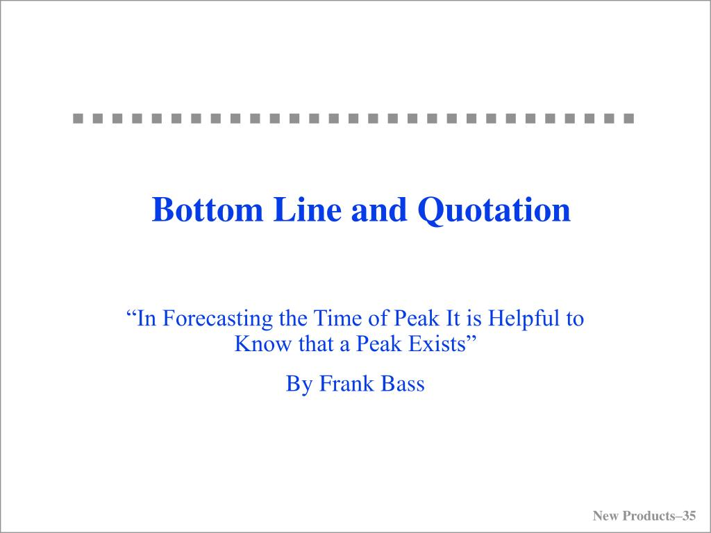 Bottom Line and Quotation
