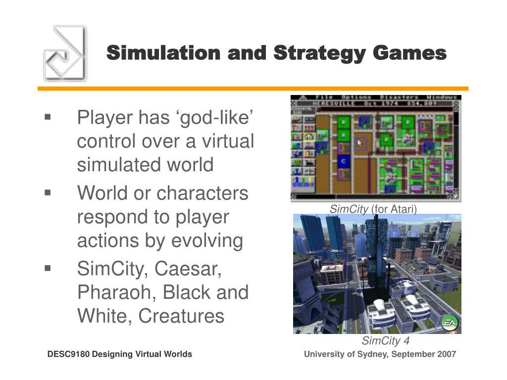 Simulation and Strategy Games