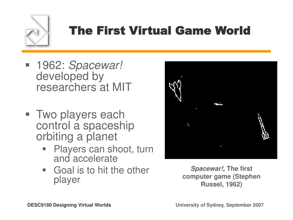 The First Virtual Game World