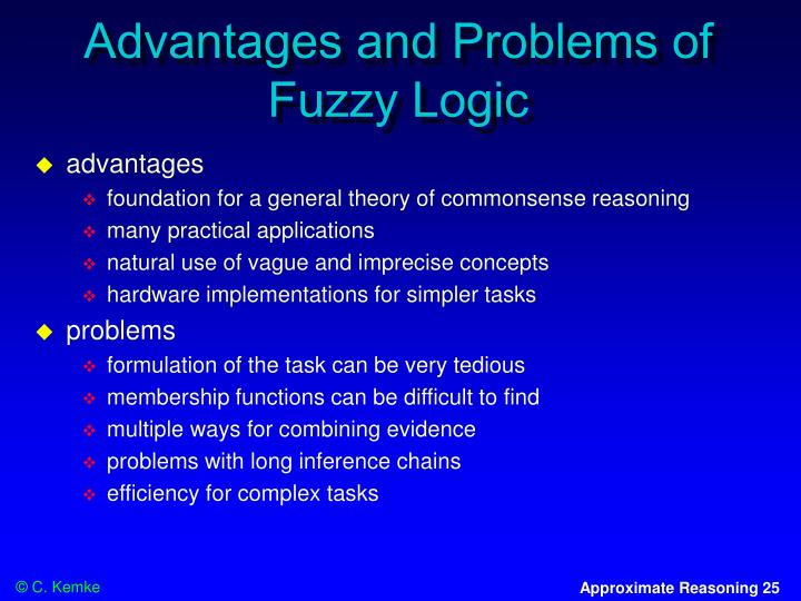 Advantages and Problems of Fuzzy Logic