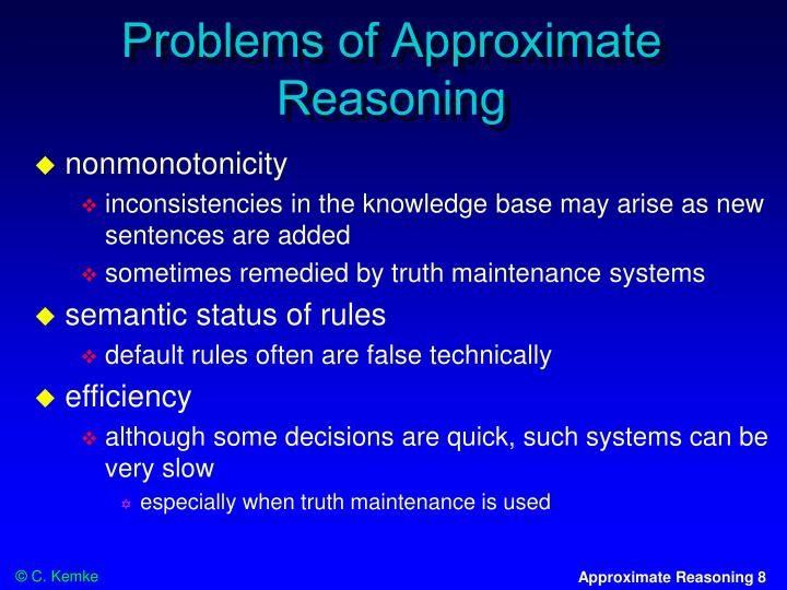 Problems of Approximate Reasoning
