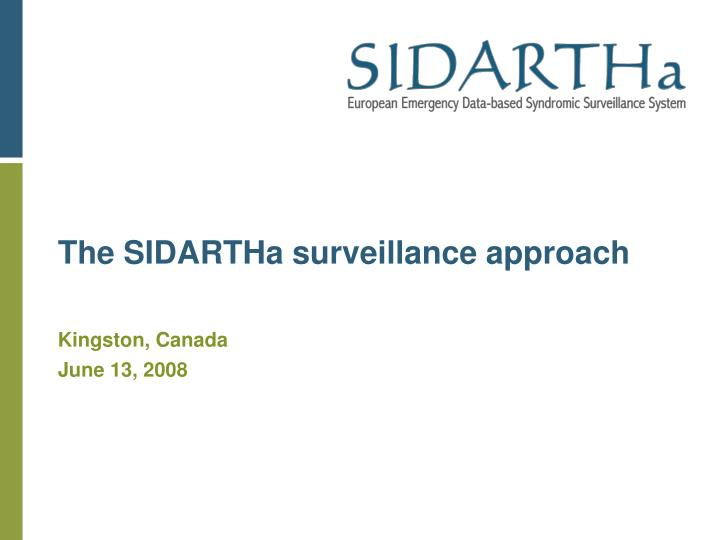 The SIDARTHa surveillance approach