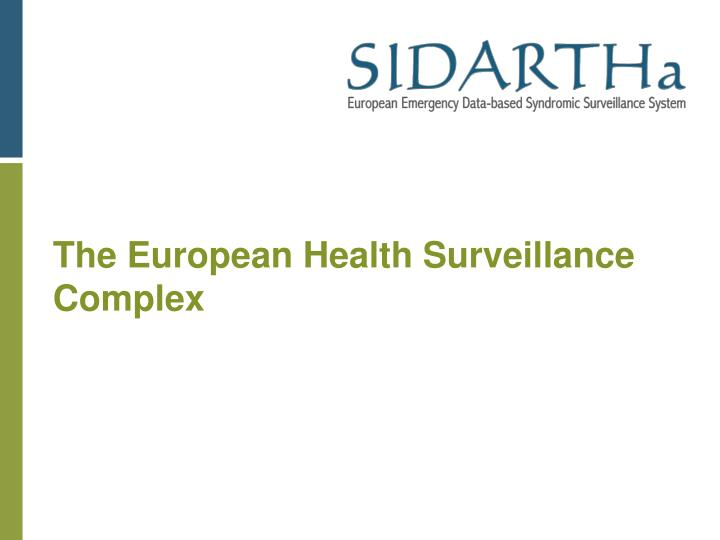 The European Health Surveillance