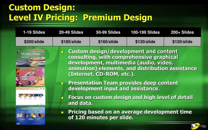 Custom Design:
