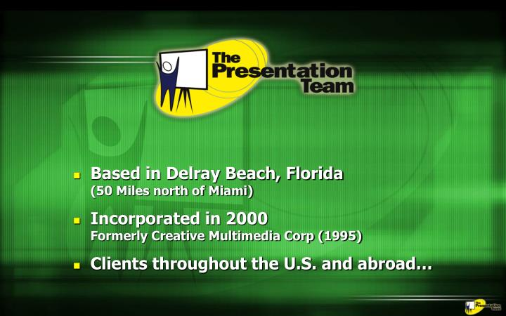 Based in Delray Beach, Florida