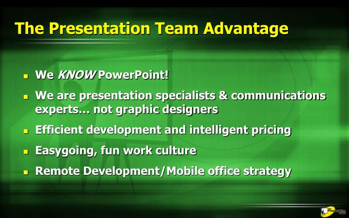 The Presentation Team Advantage