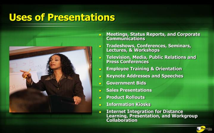 Uses of Presentations