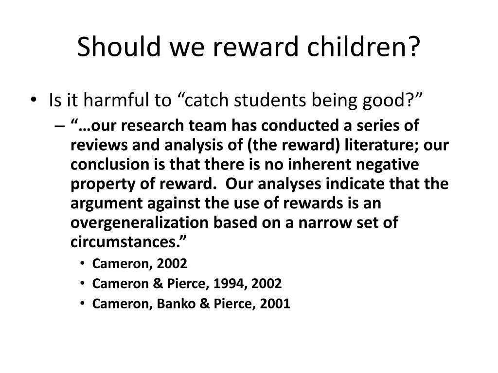 Should we reward children?