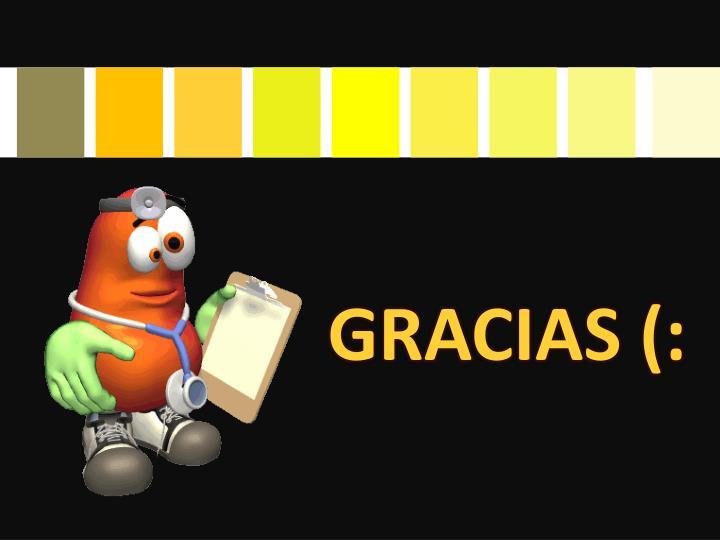GRACIAS (:
