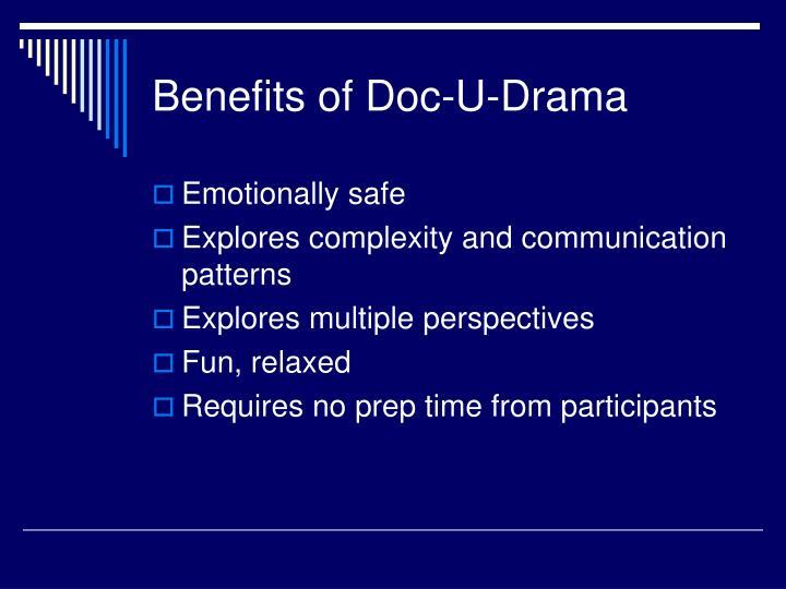 Benefits of Doc-U-Drama