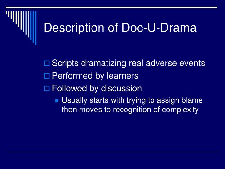 Description of Doc-U-Drama