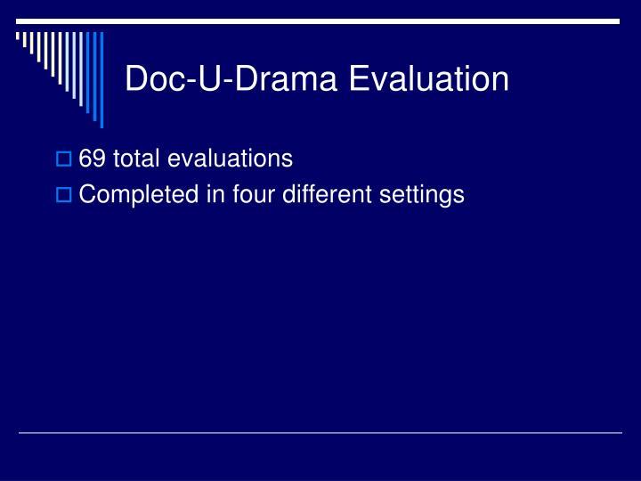 Doc-U-Drama Evaluation