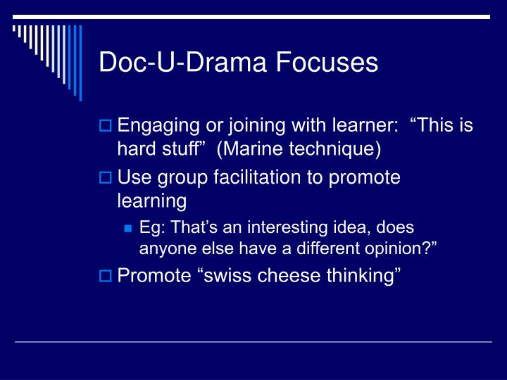 Doc-U-Drama Focuses