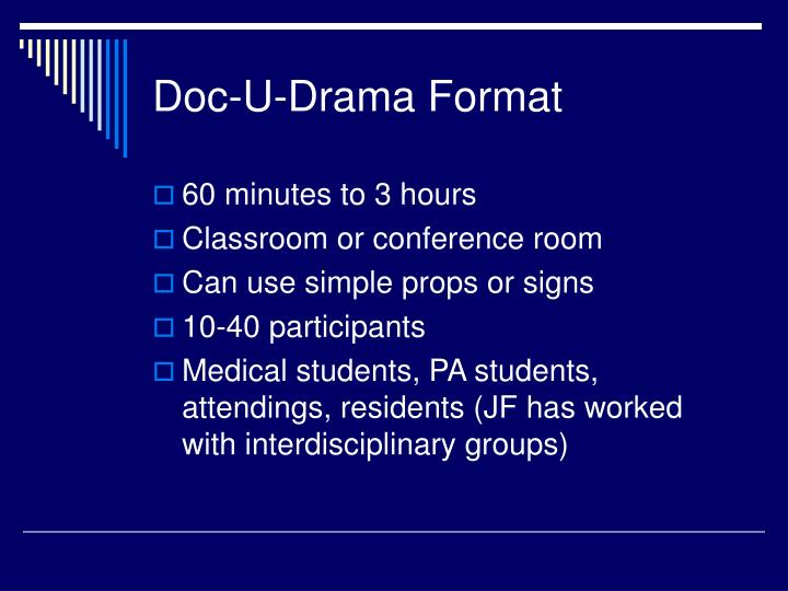 Doc-U-Drama Format