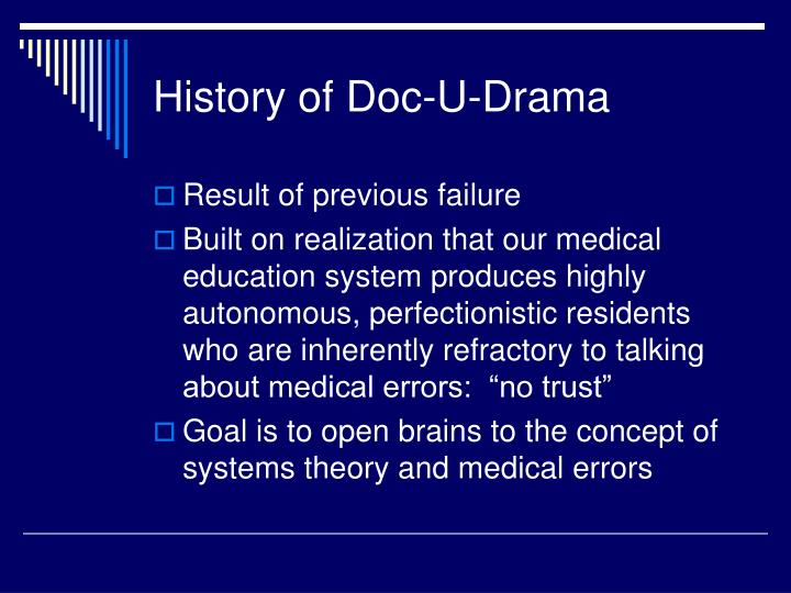 History of Doc-U-Drama