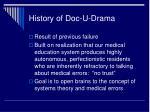 history of doc u drama