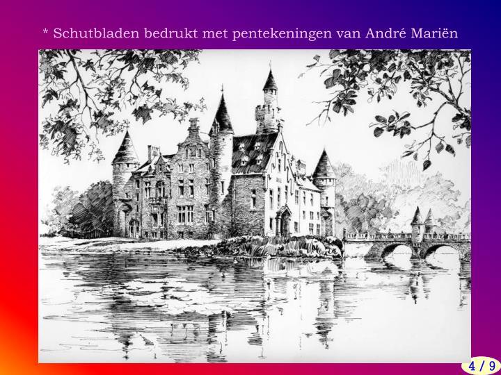 * Schutbladen bedrukt met pentekeningen van André Mariën