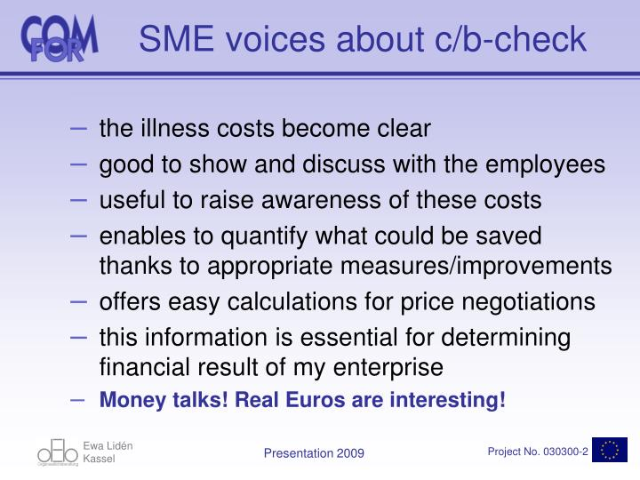 SME voices about c/b-check