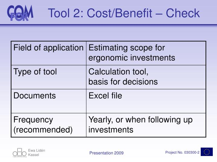 Tool 2: Cost/Benefit – Check