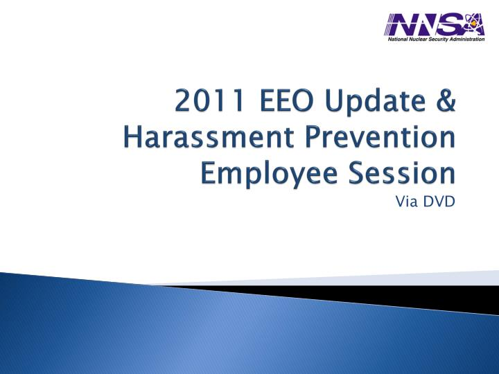 2011 eeo update harassment prevention employee session