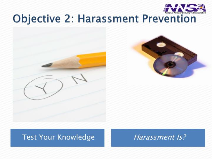 Objective 2: Harassment Prevention