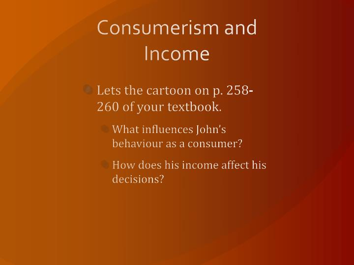 Consumerism and Income