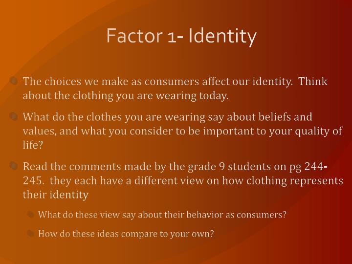 Factor 1- Identity