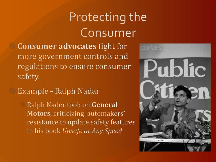 Protecting the Consumer