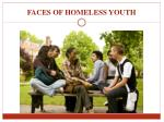 faces of homeless youth