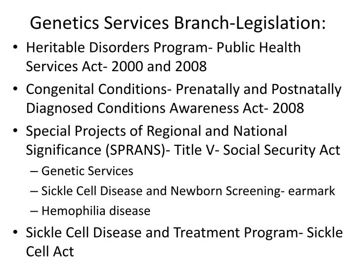 Genetics Services Branch-Legislation: