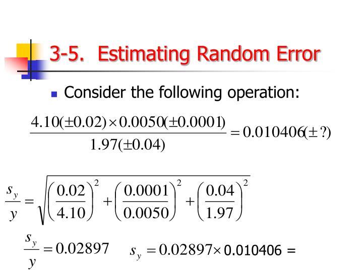 3-5.  Estimating Random Error