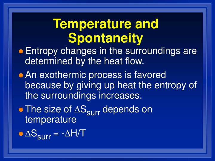 Temperature and Spontaneity