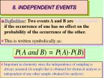 8 independent events