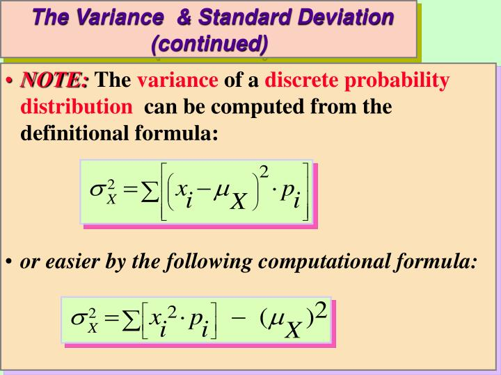 The Variance  & Standard Deviation (continued)