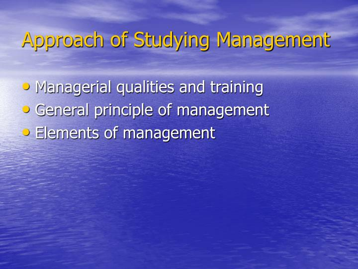 Approach of Studying Management