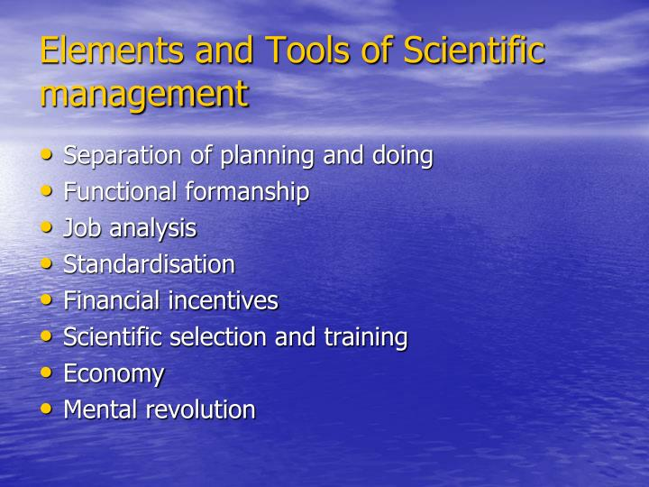 Elements and tools of scientific management
