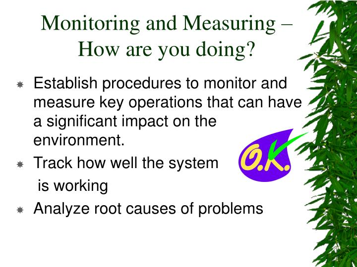 Monitoring and Measuring –