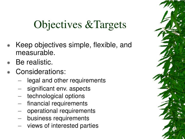Objectives &Targets