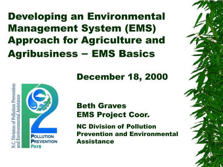 Developing an Environmental Management System (EMS) Approach for Agriculture and Agribusiness