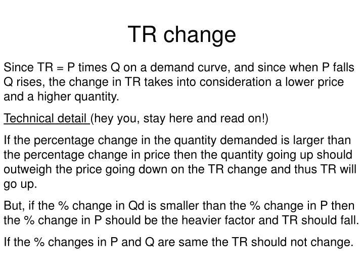 TR change