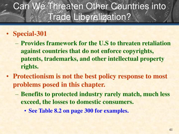 Can We Threaten Other Countries into Trade Liberalization?