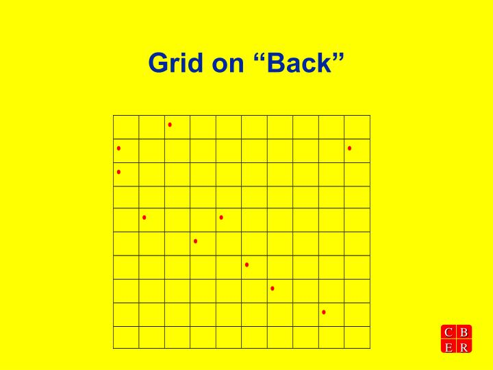"Grid on ""Back"""