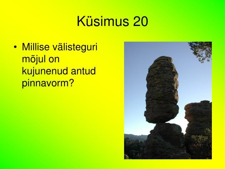 Küsimus 20