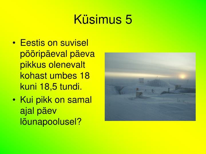 Küsimus 5