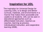 inspiration for udl