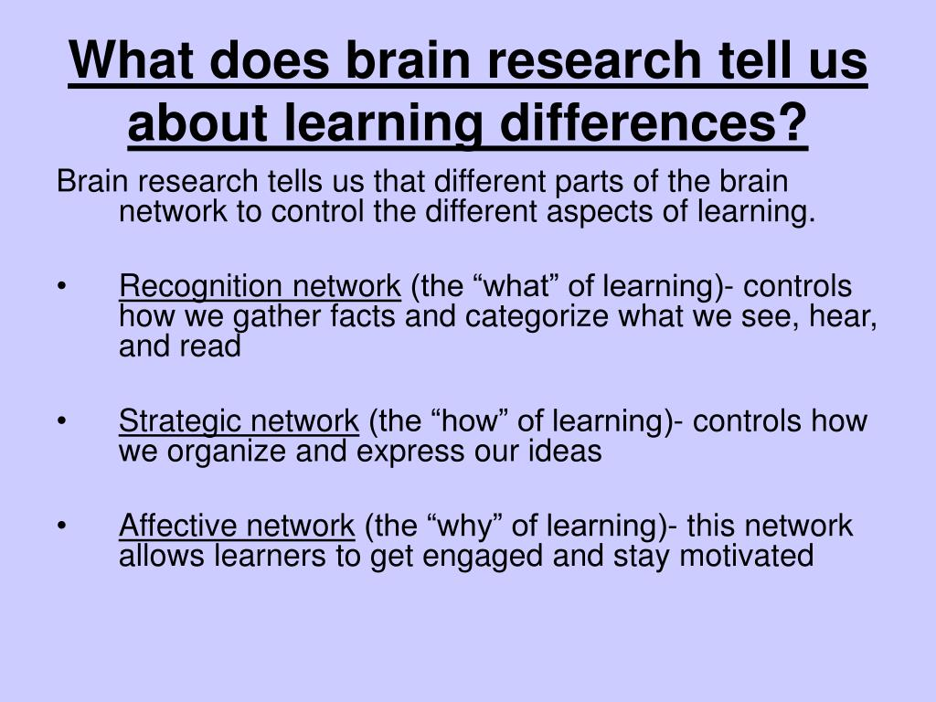 What does brain research tell us about learning differences?