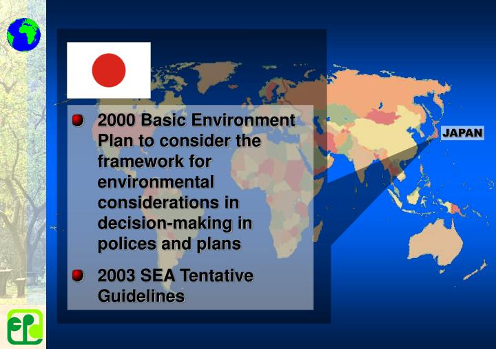2000 Basic Environment Plan to consider the framework for environmental considerations in decision-making in polices and plans
