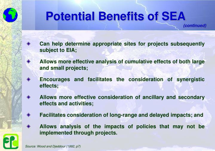 Potential Benefits of SEA